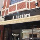 もうすぐオープン!コーヒー専門店B.Factory@銀天街スグ