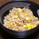 リビング発!旬の一品「vol.9 トウモロコシとツナのバターしょう油炊き込みご飯」